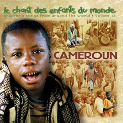 세계의 동요 13집: 아프리카 - 카메룬 (Le Chant des Enfants du Monde Vol.13: Cameroun [Cameroon])