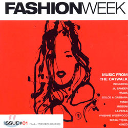 Fashion Week / Issue #01 Fall / Winter 2002 - 03