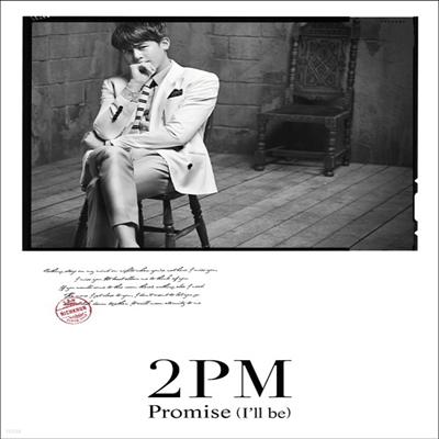 투피엠 (2PM) - Promise (I'll Be) -Japanese Ver.- (초회생산한정반 닉쿤 Ver.)