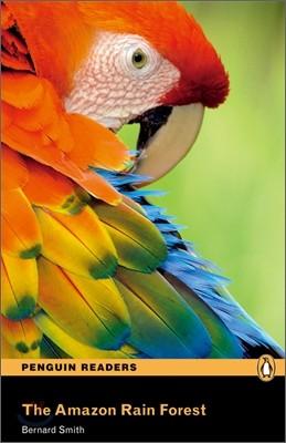 Penguin Readers Level 2 : The Amazon Rainforest