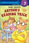 Step into Reading 3 : Arthur's Reading Trick