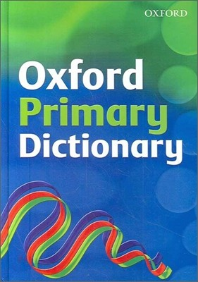 Oxford Primary Dictionary 2007