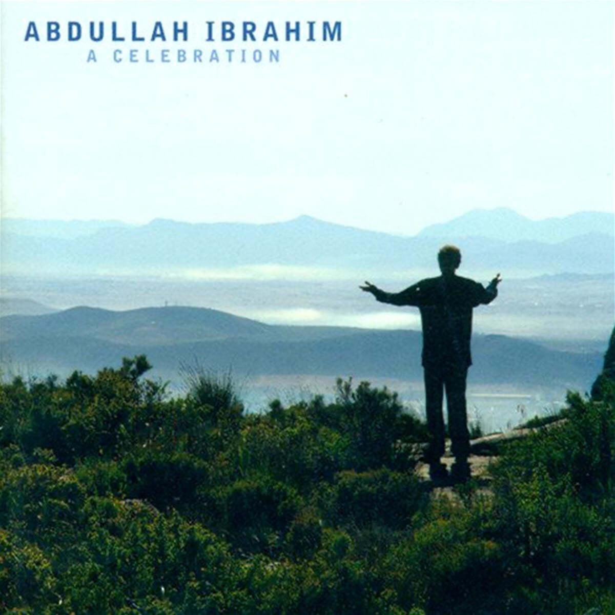 Abdullah Ibrahim (압둘라 이브라힘) - A Celebration