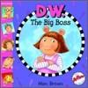 D. W. The Big Boss (Book & CD)