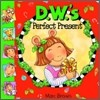 D. W.`s Perfect Present (Book & CD)