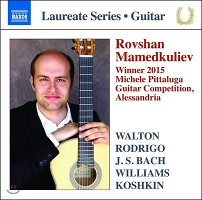 Rovshan Mamedkuliev 로브샨 마메트쿨리에프의 기타 독주 작품집 (Guitar Recital - Walton, Rodrigo, J.S. Bach, Williams, Koshkin)