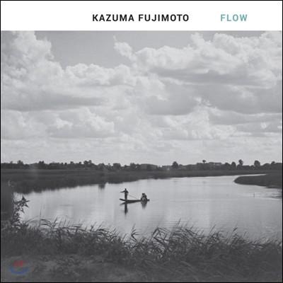 Kazuma Fujimoto (카즈마 후지모토) - Flow
