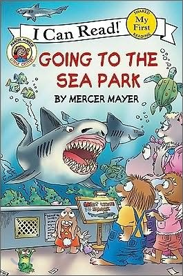 Little Critter : Going to the Sea Park
