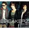 Breakerz - �ͣ���ɪ룯���� (CD+DVD ������)