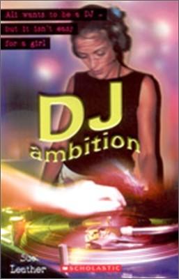 Scholastic ELT Readers Level 2 : DJ ambition (Book+CD)