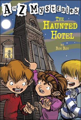 A to Z Mysteries # H : The Haunted Hotel