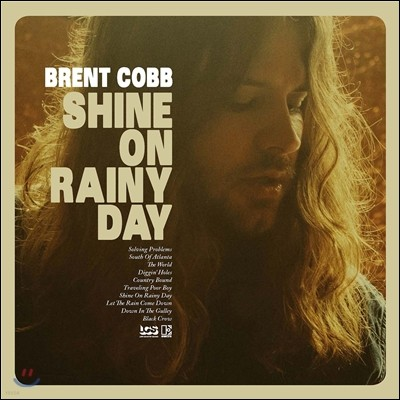Brent Cobb (브렌트 콥) - Shine On Rainy Day