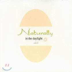 Naturally Vol.2 - In The Daylight