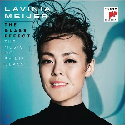 Lavinia Meijer 라비니아 마이어 - 더 글래스 이펙트: 필립 글래스 헌정음반 (The Glass Effect - The Music of Philip Glass)