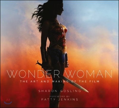 Wonder Woman : The Art and Making of the Film 원더 우먼 공식 아트북