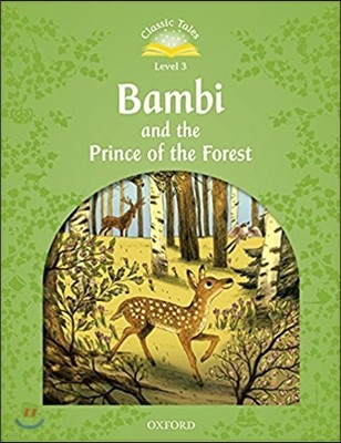 Classic Tales Level 3-7 : Bambi and the prince of the Forest (MP3 pack)