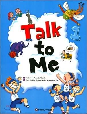 Talk to Me 1