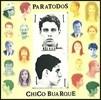 Chico Buarque (쉬쿠 부아르키) - Paratodos (모두를 위한)