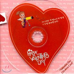 CD-deco Card: Be My Valentine~!!! (엽기 ver.)