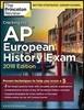 Cracking the AP European History Exam 2018