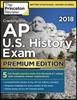 Cracking the AP U.S. History Exam 2018