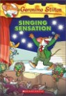 Geronimo Stilton #39 : Singing Sensation