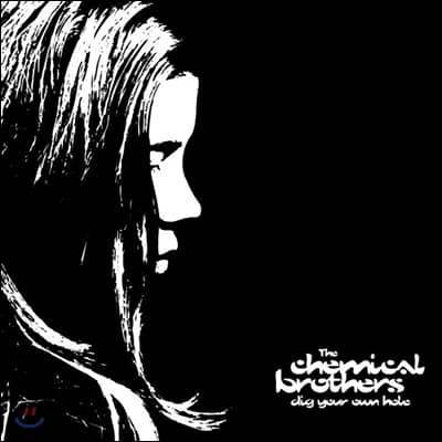 The Chemical Brothers (케미컬 브라더스) - Dig Your Own Hole 2집