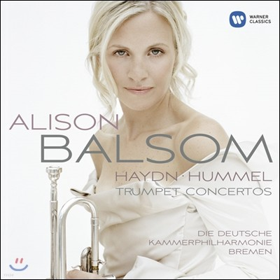 Alison Balsom 하이든 / 훔멜: 트럼펫 협주곡 (Haydn / Hummel: Trumpet Concertos) 알리슨 발솜