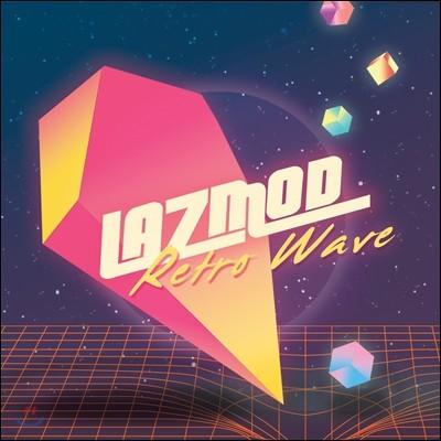 라즈모드 (Lazmod) - Retro Wave