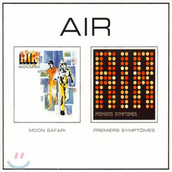 Air - Moon Safari + Premiers Symptomes