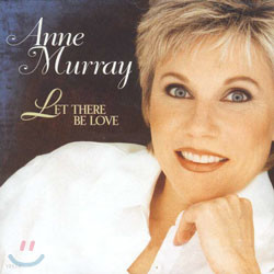 Anne Murray - Let There Be Love