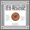 Medicine Head (메디신 헤드) - New Bottles Old Medicine [LP]