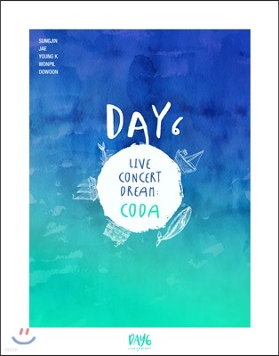데이식스 (DAY6) - DAY6 Live Concert Dream: CODA