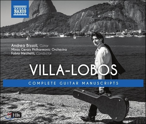 Andrea Bissoli 빌라-로보스: 기타 필사본 시리즈 1-3권 전집 (Villa-Lobos: Complete Guitar Manuscripts) 안드레아 비솔리, 미나스 제라이스 필하모닉, 파비오 메케티
