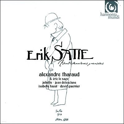 Alexandre Tharaud 에릭 사티: 솔로 피아노곡과 듀오 (Satie : Avant-dernieres Pensees : Solos & Duos) 알렉상드로 타로