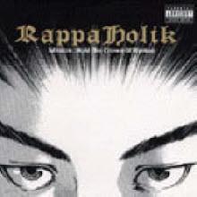 랩퍼홀릭(Rappaholik) - Mission : Hold The Crown Of Hiphop