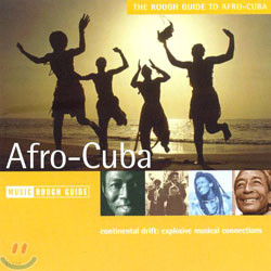 The Rough Guide To Afro-Cuba