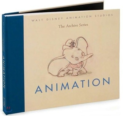 Walt Disney Animation Studios The Archive Series : Animation