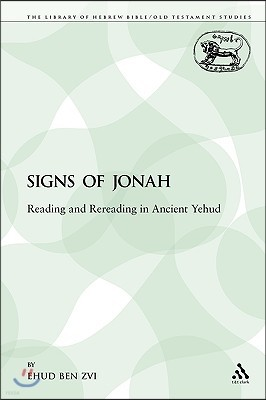 The Signs of Jonah: Reading and Rereading in Ancient Yehud