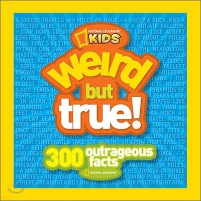 National Geographic Kids : Weird but True
