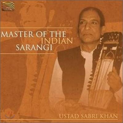 Ustad Sabri Khan - Master Of The Indian Sarangi