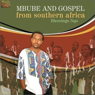 Blessings Nqo - Mbube And Gospel From Southern Africa
