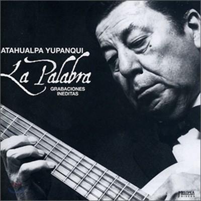 Atahualpa Yupanqui - La Palabra