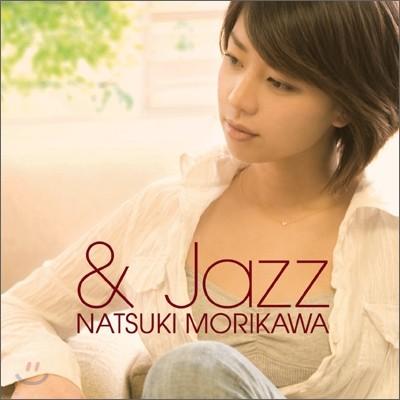 Natsuki Morikawa - & Jazz