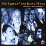 The Stars Of The Buena Vista - 21st Century : When Life Begin