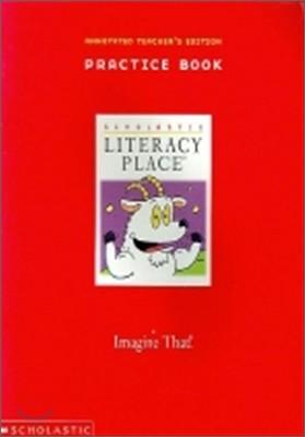 Literacy Place Grade 1 Unit 4 Imagine That : Workbook