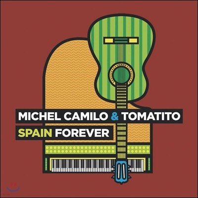 Michel Camilo & Tomatito (미셀 카밀로 앤 토마티토) - Spain Forever (스페인 포레버)