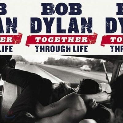 Bob Dylan (밥 딜런) - Together Through Life