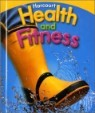 Harcourt Health and Fitness Grade 1 : Student's Book (2007)