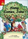 Sunshine Readers Level 1 : Along Comes Jake (Book & CD)